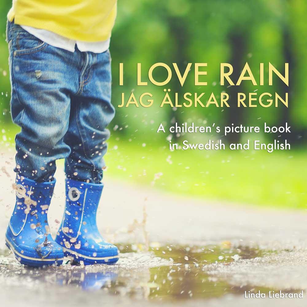 i love rain jag älskar regn