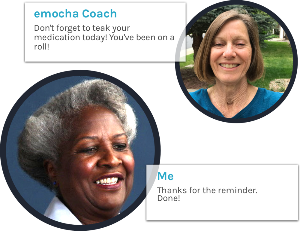 02 - You will be paired with an Adherence Coach for the 3-month program who will support you, help you stay on track and work with you to build healthy habits while taking your medication.