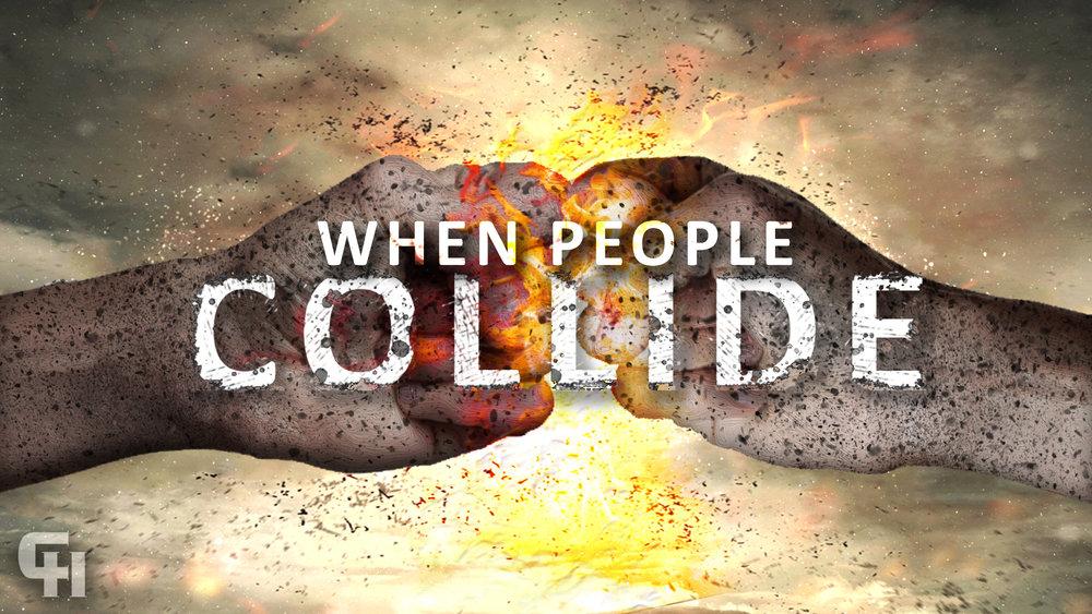 When-People-Collide_Main.jpg