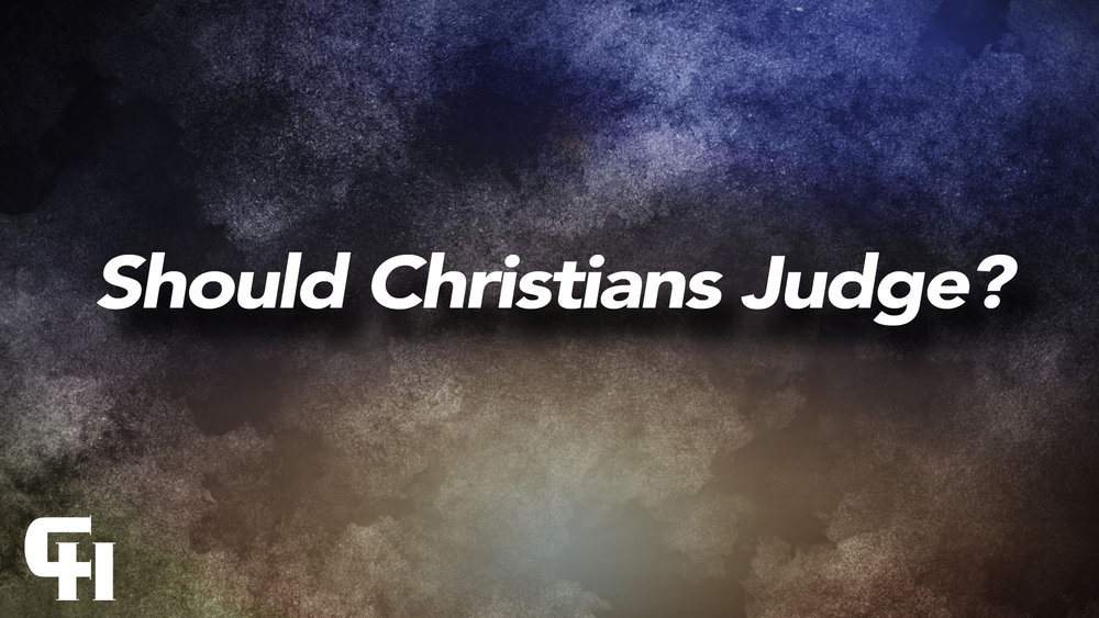 Should Christians Judge.jpg