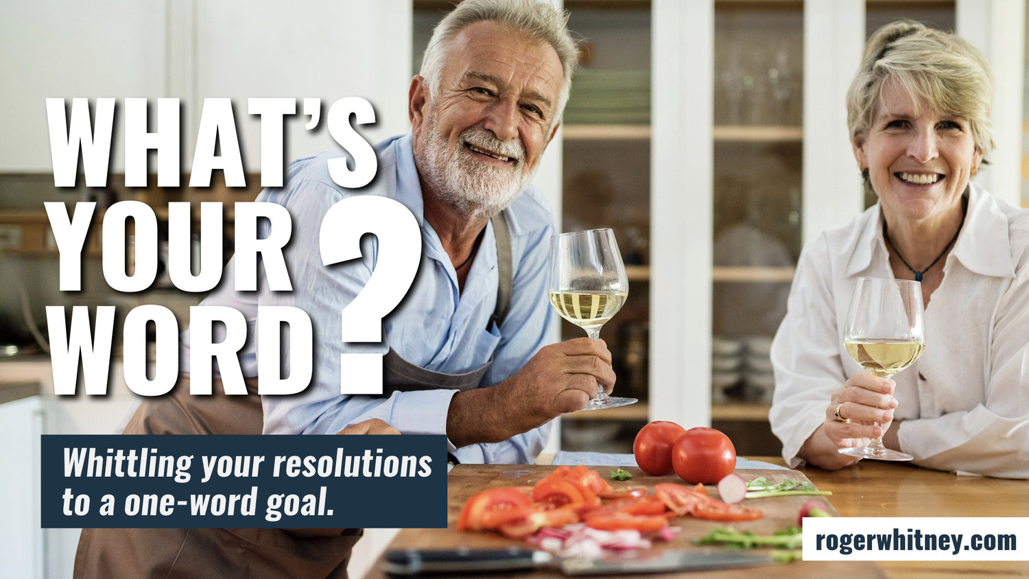 252 - What's Your Word? Whittling Your Resolutions to a One