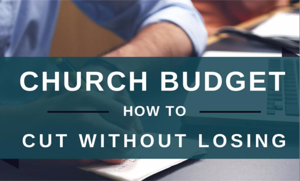 - Your FREE resource to help adjust your Church Budget!