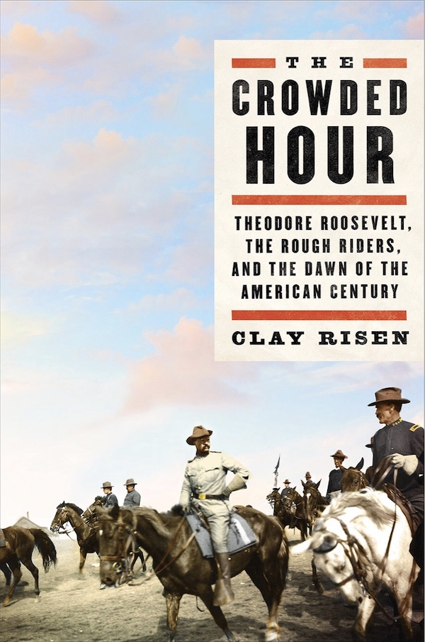 "The Crowded Hour: Theodore Roosevelt, the Rough Riders, and the Dawn of the American Century - When America declared war on Spain in 1898, the US Army had just 26,000 men, spread around the country—hardly an army at all. In desperation, the Rough Riders were born. A unique group of volunteers, ranging from Ivy League athletes to Arizona cowboys and led by Theodore Roosevelt, they helped secure victory in Cuba in a series of gripping, bloody fights across the island. Roosevelt called their charge in the Battle of San Juan Hill his ""crowded hour""—a turning point in his life, one that led directly to the White House. ""The instant I received the order,"" wrote Roosevelt, ""I sprang on my horse and then my 'crowded hour' began."" As The Crowded Hour reveals, it was a turning point for America as well, uniting the country and ushering in a new era of global power.Both a portrait of these men, few of whom were traditional soldiers, and of the Spanish-American War itself, The Crowded Hour dives deep into the daily lives and struggles of Roosevelt and his regiment. Using diaries, letters, and memoirs, Risen illuminates a disproportionately influential moment in American history: a war of only six months' time that dramatically altered the United States' standing in the world. In this brilliant, enlightening narrative, the Rough Riders—and a country on the brink of a new global dominance—are brought fully and gloriously to life.Critical Acclaim""A lively exploration of how 'intervene first, ask questions later' became America's foreign policy…Drawing on letters, archival sources, and abundant newspaper articles—many from on-site journalists including Richard Harding Davis, Stephen Crane, and Frank Norris—Risen, deputy op-ed editor at the New York Times, offers a penetrating history of the 'half-baked, poorly executed, unnecessary conflict from which the U.S., nevertheless, emerged victorious… A revelatory history of America's grasp for power.""—Kirkus Reviews, starred"