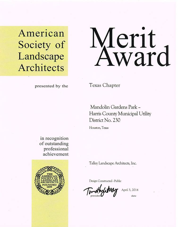 - TLA is happy to announce that Harris Country MUD No. 230 Mandolin Gardens Park won a Merit Award at the Texas ASLA Conference. Thank you Texas ASLA.