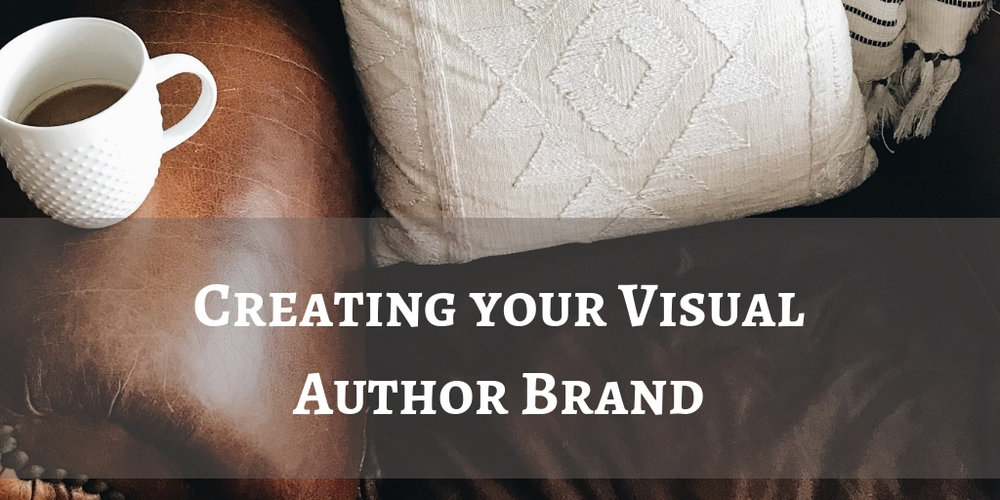 Creating Your Visual Author Brand.jpg