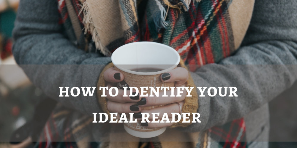 How to identify your ideal reader (1).jpg
