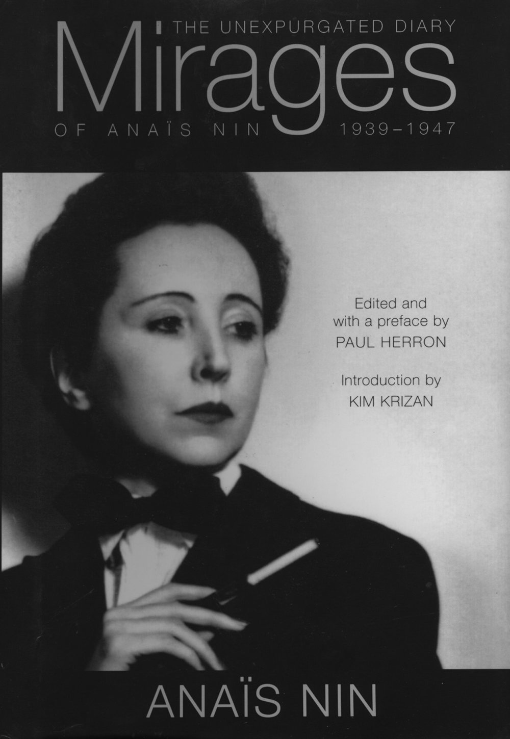 Mirages: The Unexpurgated Diary of Anais Nin 1939-1944