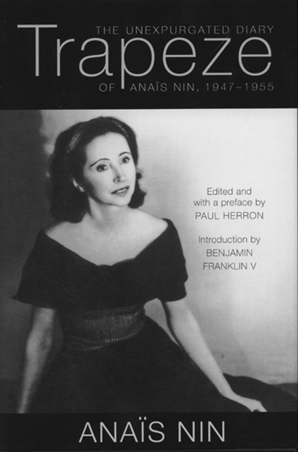 Trapeze: The Unexpurgated Diary of Anais Nin 1947-1955