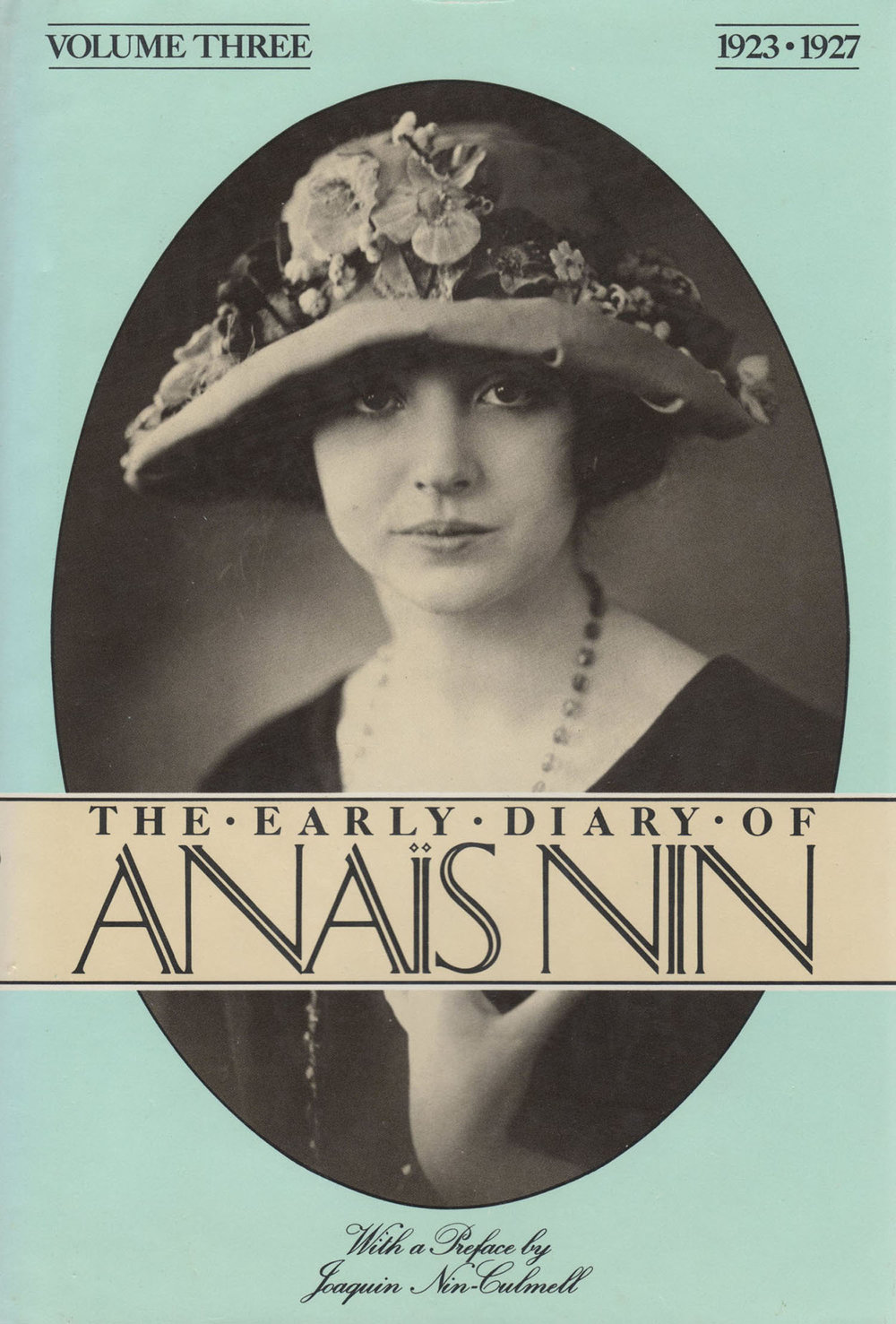 The Early Diary of Anais Nin Volume Three