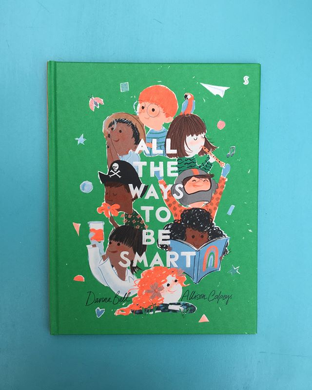 "Keep an eye out for this beauty of a book when it's published in the UK in February next year. It is guaranteed to make any child feel special, no matter what, or how 'small' their talents.  Lyrical rhyming text coupled with gorgeously engaging illustration shows us that are so many ways to be 'smart' and that our smartness is unique to us. Sadly children, like us adults, have to deal with feelings of ""I SHOULD be good at that"". This book can change all that.  For everyone. 💚💙 From the brilliant partnership of @davina.bell and @al_colps  Published by @scribblekidsbooks #beautifulbooks #childrensbooks #literatureforchildren #childrensliterature #booksforchildren #kidsbooks #kidsbookstagram #booksforkids #kidlit #picturebooklove #picturebooks #picturebooksaremyjam #allthewaystobesmart #childrensmentalhealth #bookswithheart #bookswithsoul #bookstagram #pshe #teacherbloggers #parentbloggers #bookstoshare #shareabook"