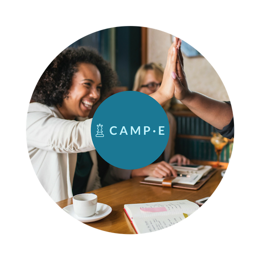 camp-e[quality] - CAMP-E is for the leader, the equality champion, the D&I professional. Not only does it teach you how to connect the dots between equality, effectiveness and prosperity, it equips you to harness the forces working for you to design and implement high-impact equity projects and move the needle in your ecosystem.
