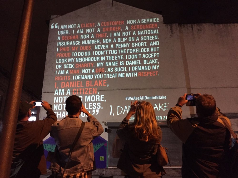 Projections by Media Gang to promote I, Daniel Blake.