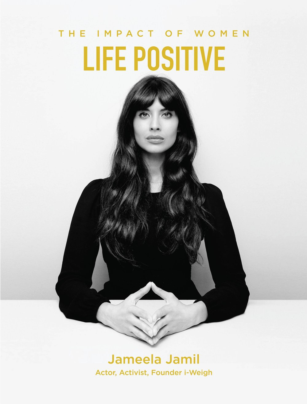 Jameela Jamil is Life Positive