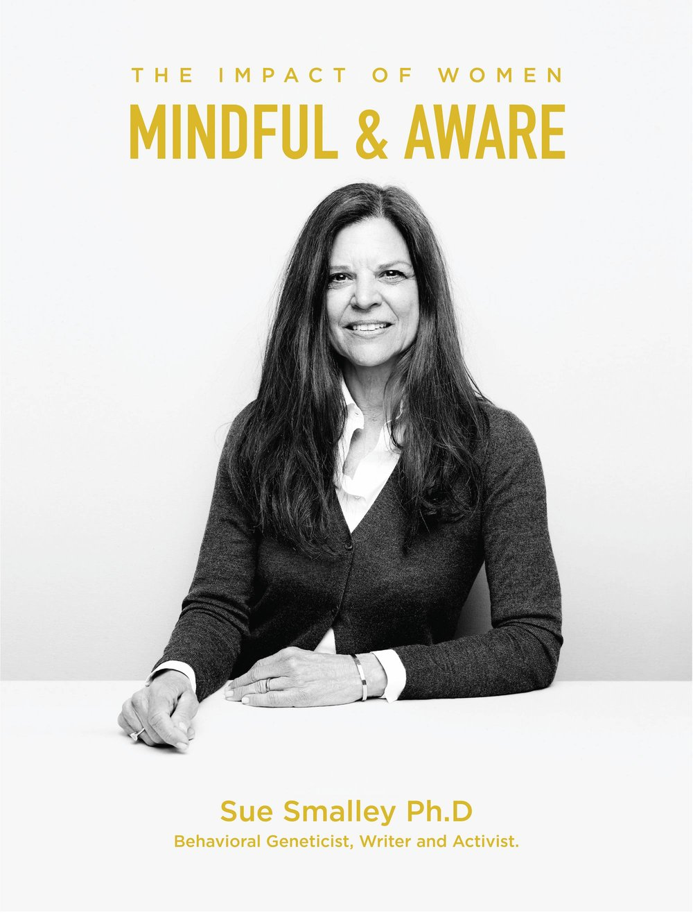 Susan Smalley is Mindful and Aware