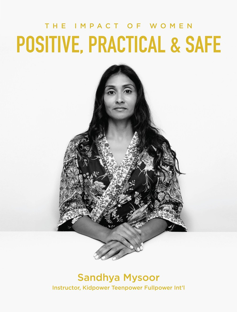 Sandhya Mysoor is about Personal Safety