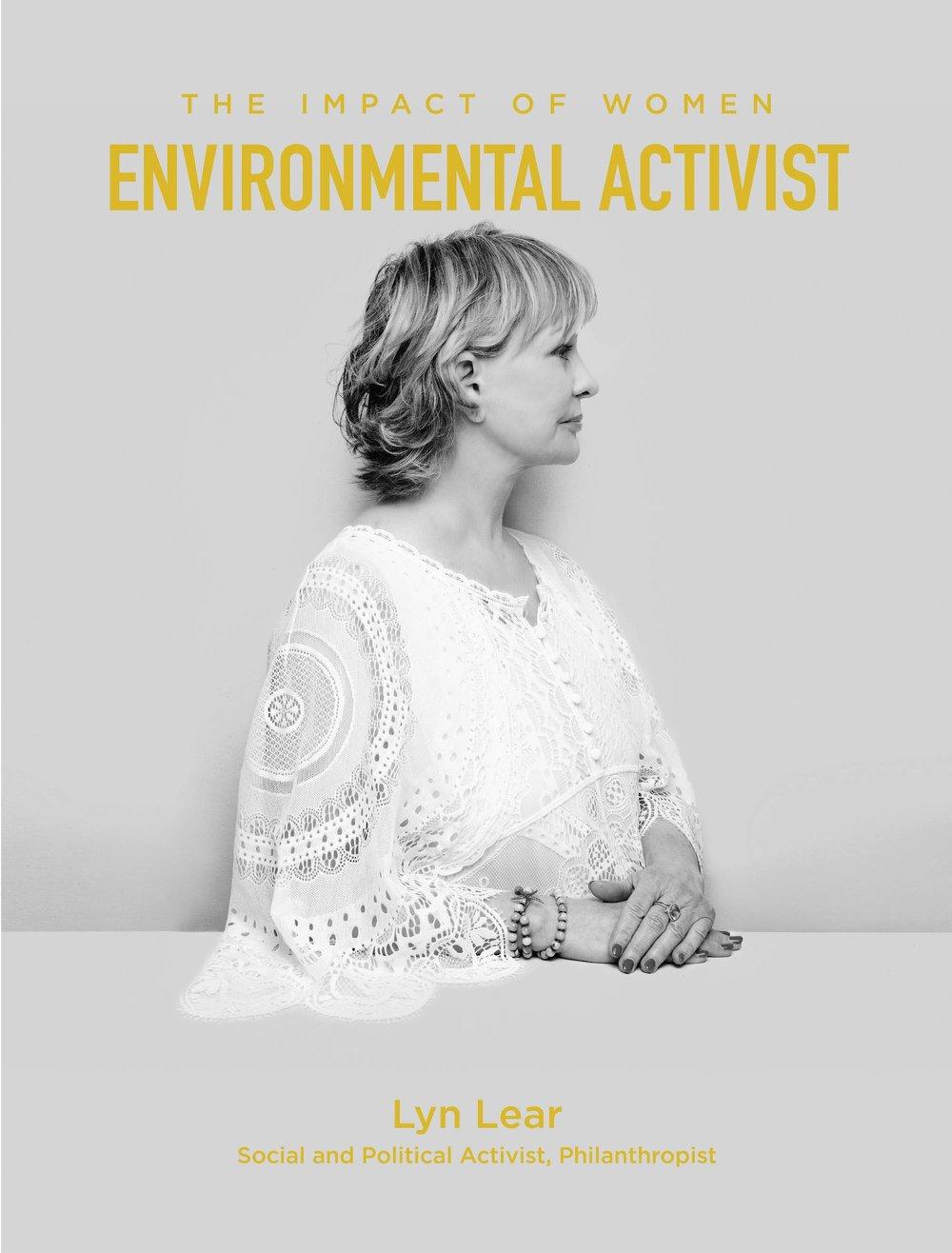 Lyn Lear is an Environmental Activist