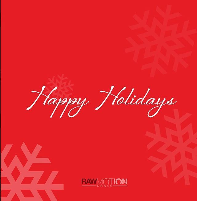 Happy Holidays from us at Raw Motion Dance! Enjoy!