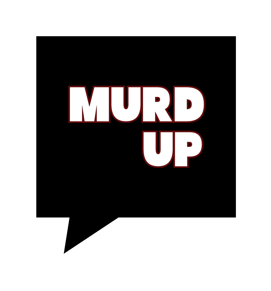 MURD UP Podcast