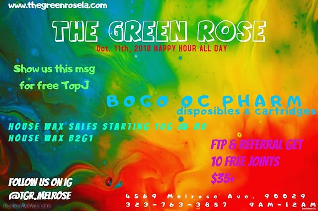 Happy hr all day Thursday's. #housewax10g@80#.5 on 1/8th+#thegreenrose