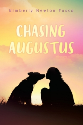 "Chasing Augustus   ""I, Rosie Gillespie, am unsinkable. Here's how I got that way.""  September 19"