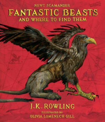 Fantastic Beasts and Where to Find Them: The Illustrated Edition   Proceeds from the sale of this book will go to British charity Comic Relief and J.K. Rowling's international charity, Lumos, which will do magic beyond the powers of any wizard. If you feel that this is insufficient reason to part with your money, one can only hope that passing wizards will feel more charitable if they see you being attacked by a Manticore.  November 7