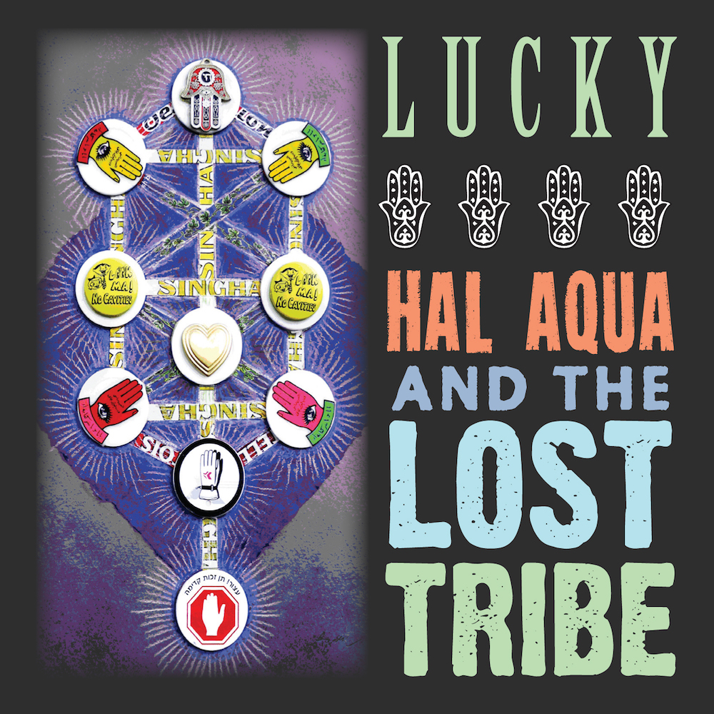 Lucky  by Hal Aqua and The Lost Tribe. 2015.