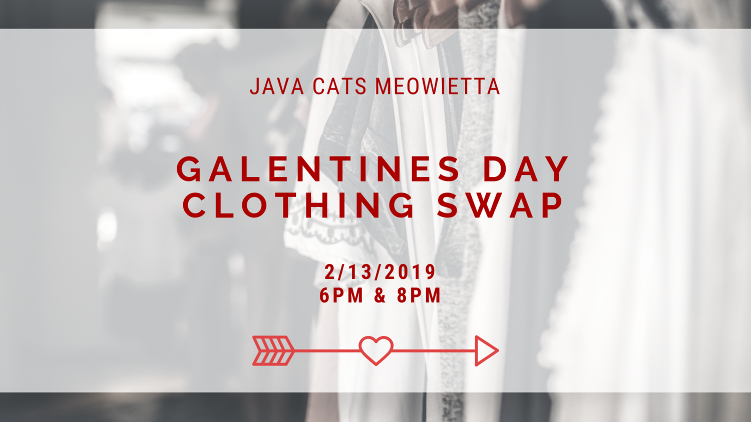 Galentines Day Clothing Swap Marietta! — Java Cats Cafe Marietta