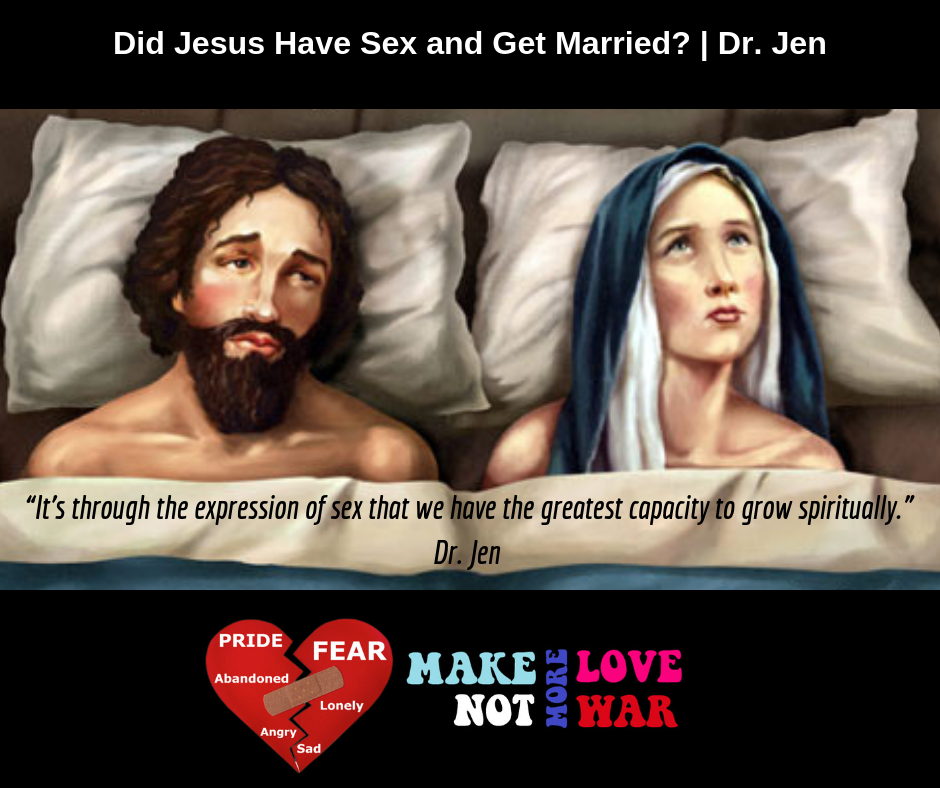 Did Jesus Have Sex and Get Married_ _ Dr. Jen.png