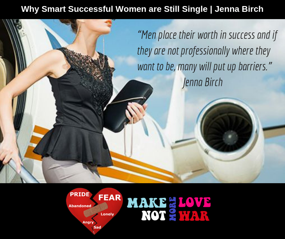 Why Smart Successful Women are Still Single _ Jenna BirchAdd subheading.png