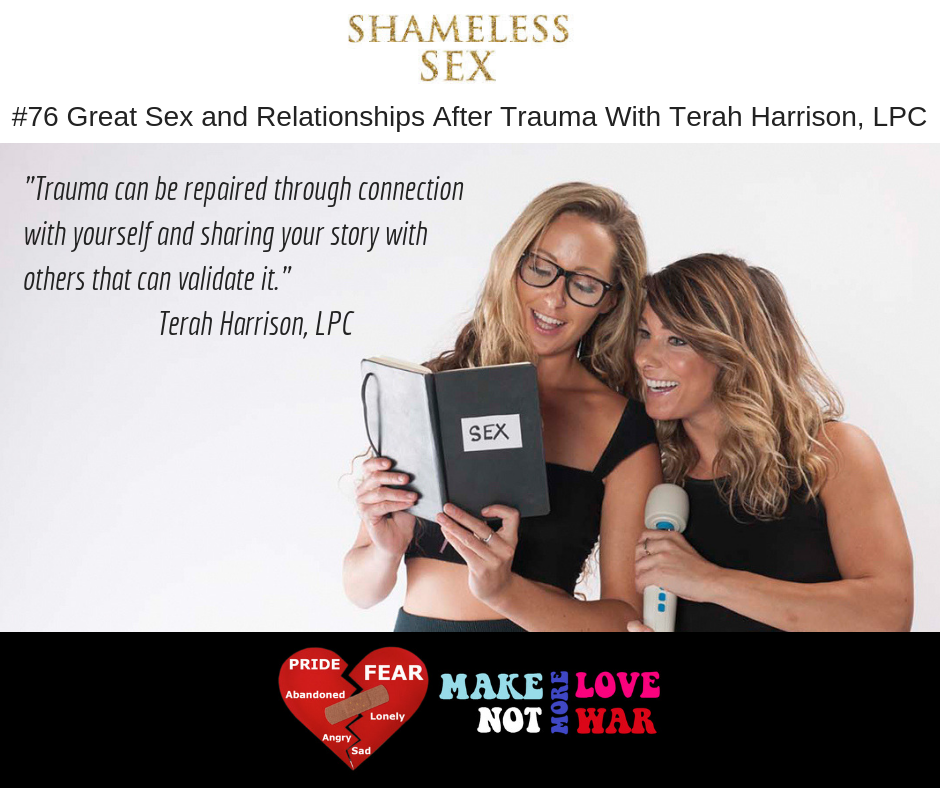 #76 Great Sex and Relationship After Trauma With Terah Harrison, LPC.png