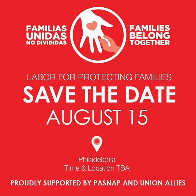 🚨SAVE THE DATE 🚨 Children belong with their parents. Join PASNAP and labor allies in #Philly as we demand dignity at the border. #familiesbelongtogether #solidarity #1u #border