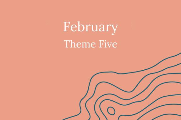 Feb Theme Five.png