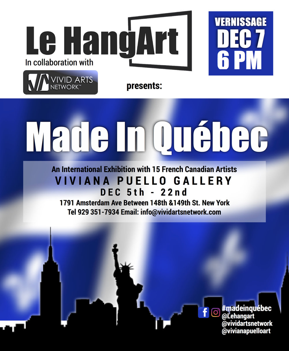 Made in québec - An International Art Exhibition with 15 French Canadian Artists