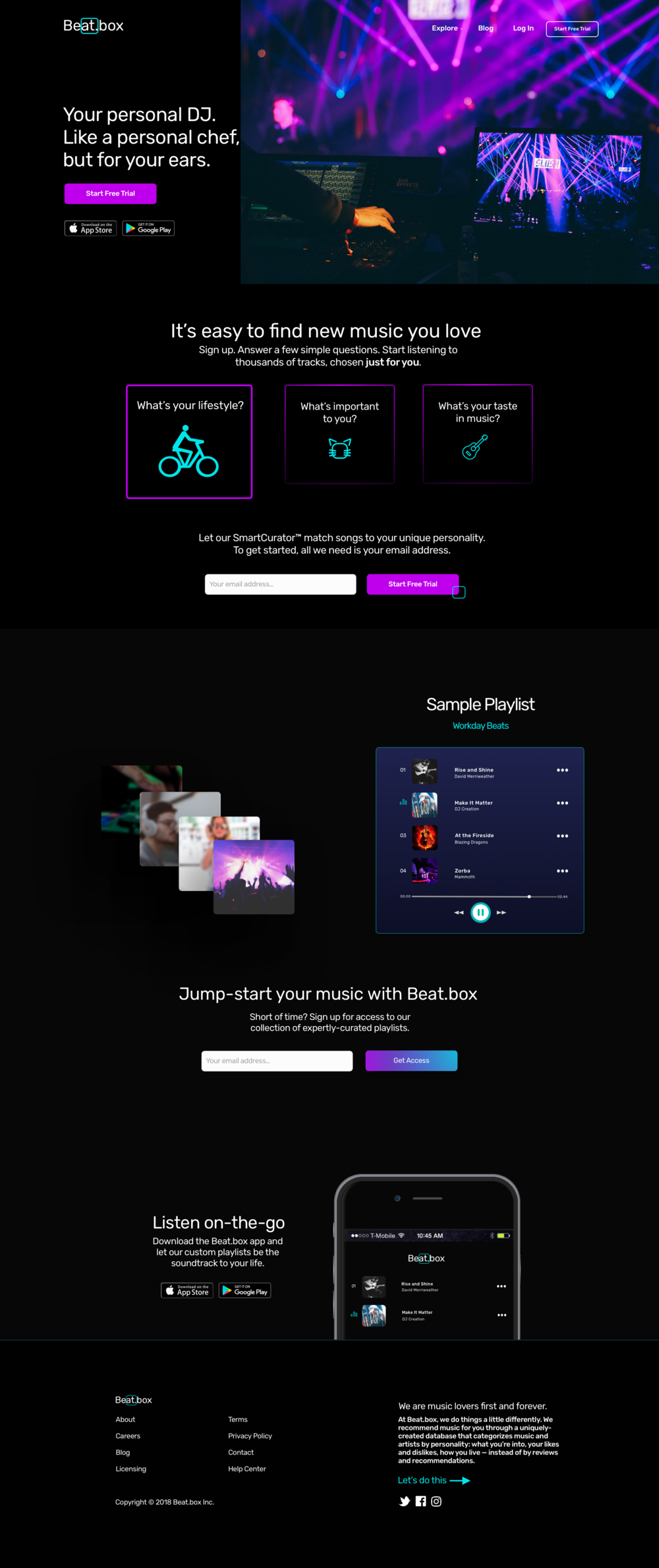 "I created this landing page for a hypothetical company, Beat.box, as the final project for a Visual Design course I took through General Assembly. - The Creative BriefThe task was to create a homepage for a music streaming website to rival Pandora, Tidal, and Spotify. Beat.box's unique selling point is its sophisticated song recommendation engine, which is powered by AI and big data rather than humans. It aims to serve up highly customized song selections from an extensive music database. The user must answer some questions about their preferences in order to set up a profile with which song choices are matched.The Target AudienceThis company is primarily looking to attract young men aged between 18-25, both college students and young professionals. The secondary audience is women aged 18-35.For the first group, a personalized service and the latest music would be priorities. The second group would care more about ease-of-use, and would likely tap into pre-curated playlists rather than setting up a detailed profile.I pulled keywords from the brief that Beat.box wanted to associate with its brand—unique, unexpected, modern, accessible, young, tailored, knowledgable—and used those as a launching point.The ProcessThis project made me realize how interesting I find the psychological effects of typography and color. I constructed a mood board including palettes inspired by images of live concerts, and was guided by our instructor to choose the most visually striking of these as it would resonate with the audience. I opted for flashes of bright color (pink, turquoise, blue) against an otherwise monochrome background. I chose a sans serif font, Rubik, which was crisp and modern but had enough curves to feel friendly.The goal of the landing page is to get a visitor to the site to sign up for a free trial. I designed two ""ways in"". The first is represented by the prominent calls to action in the navigation, next to the hero image, and in the first content block, which shows off the customization part of Beat.box's service.The second content block gives the user an example of the pre-made, themed playlists they can easily access in return for handing over their email address. This section is intended to be a lower barrier to entry. I designed an embedded music player which would stream extracts of the playlist as a taster of what the site contains.The landing page also prompts a user to download its mobile app in two separate places as promoting listening across devices is strategically important for a tech-savvy audience.Finally, I included another call to action in the footer, along with additional information about Beat.box's secret sauce. This is the most casual invitation to get started, and would take the user to the free trial sign up page.ToolsI used Sketch and InVision to create this prototype. There were 18 total iterations. User testing would be required to establish the efficacy of the calls to action and engagement with the interactive elements. Some, such as the hover effect over the three pink boxes, would need rethinking for mobile."