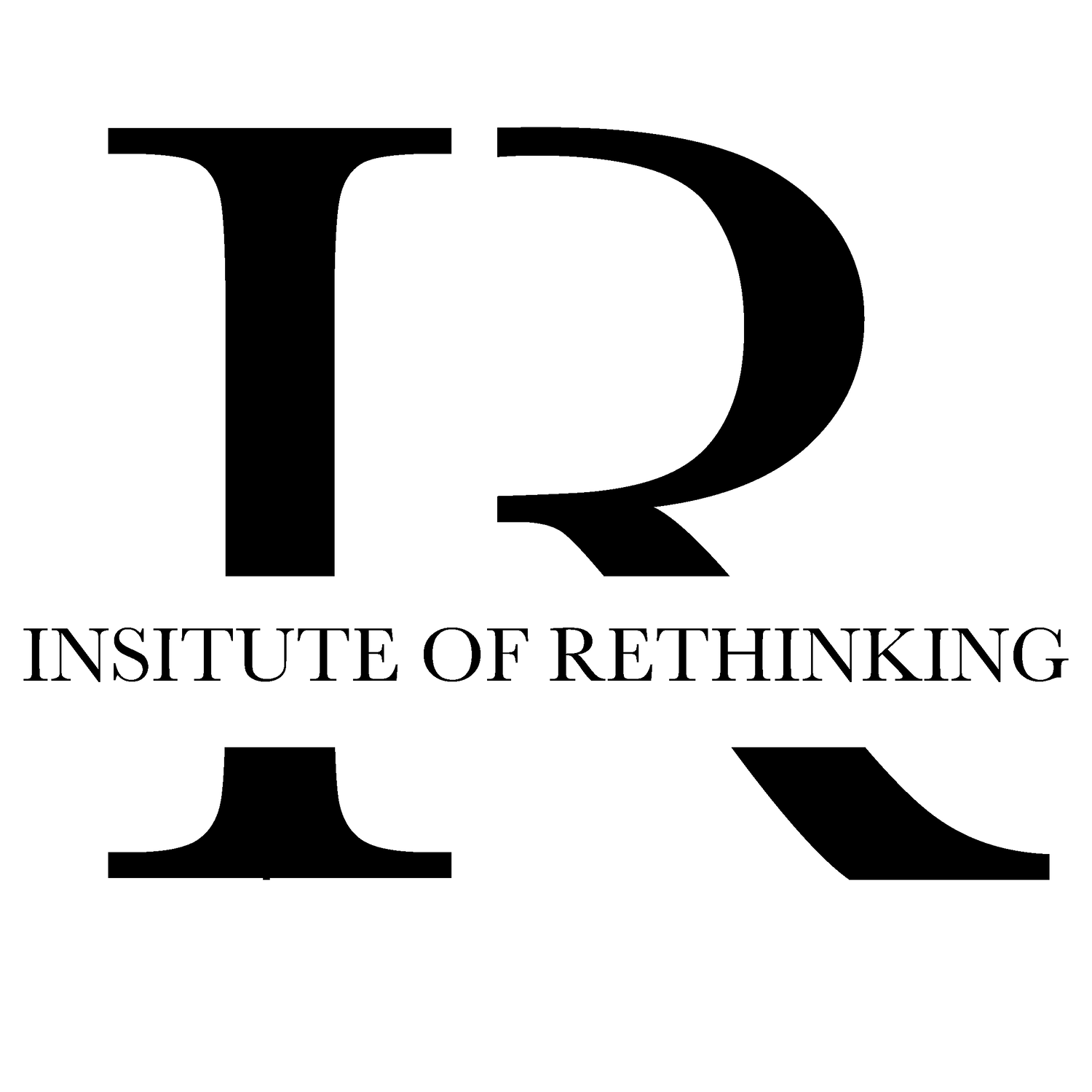 The Institute of Rethinking