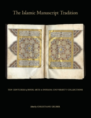 Rev. of  The Islamic Manuscript Tradition:   Ten Centuries of Book Arts in Indiana University Collections      (Indiana University Press, 2010) by Christiane J. Gruber.    Al-Masaq: Islam and the Islamic Mediterranean  , 24(2): 210-12.