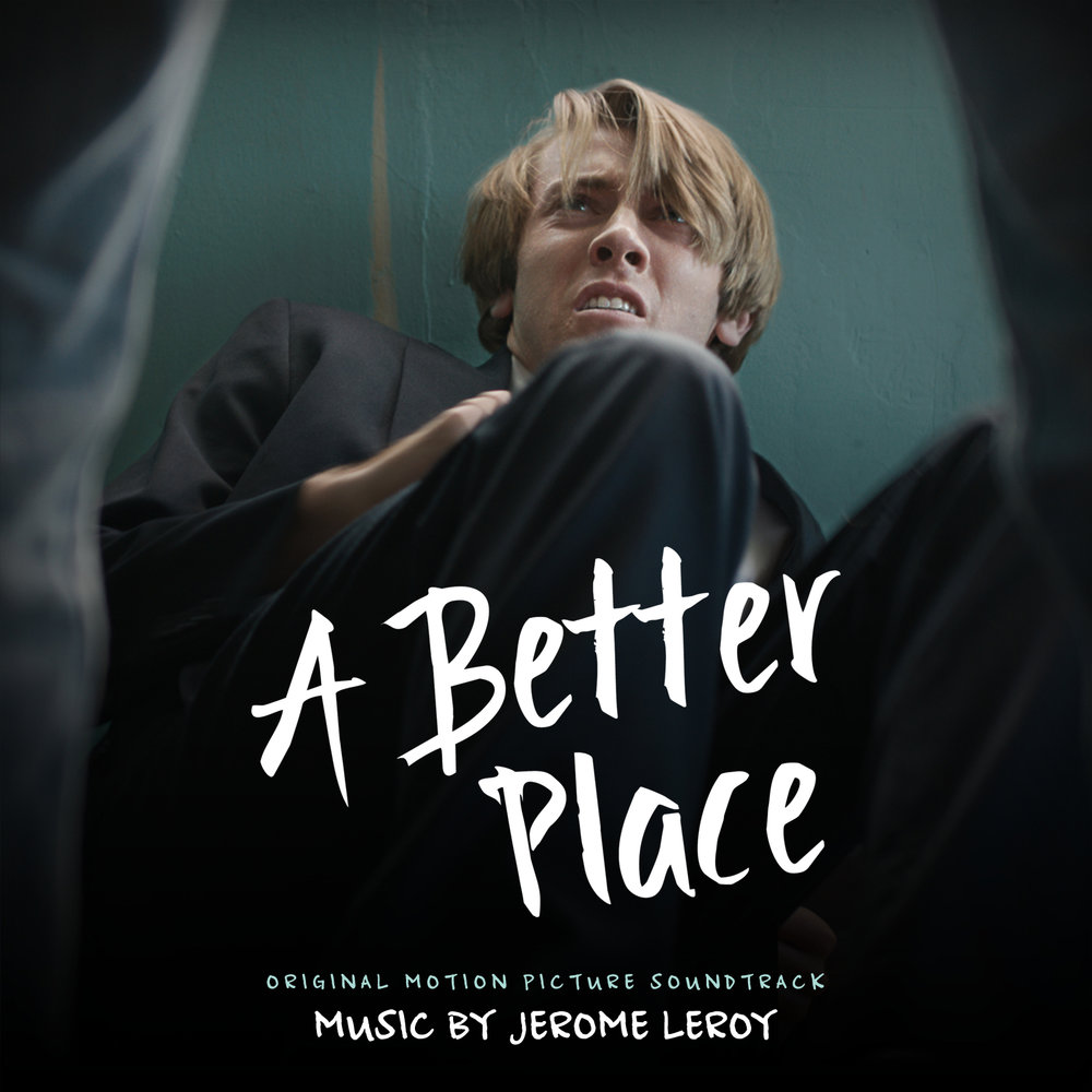A Better Place - Original Motion Picture Soundtrack (Cover Art) 1600px.jpg