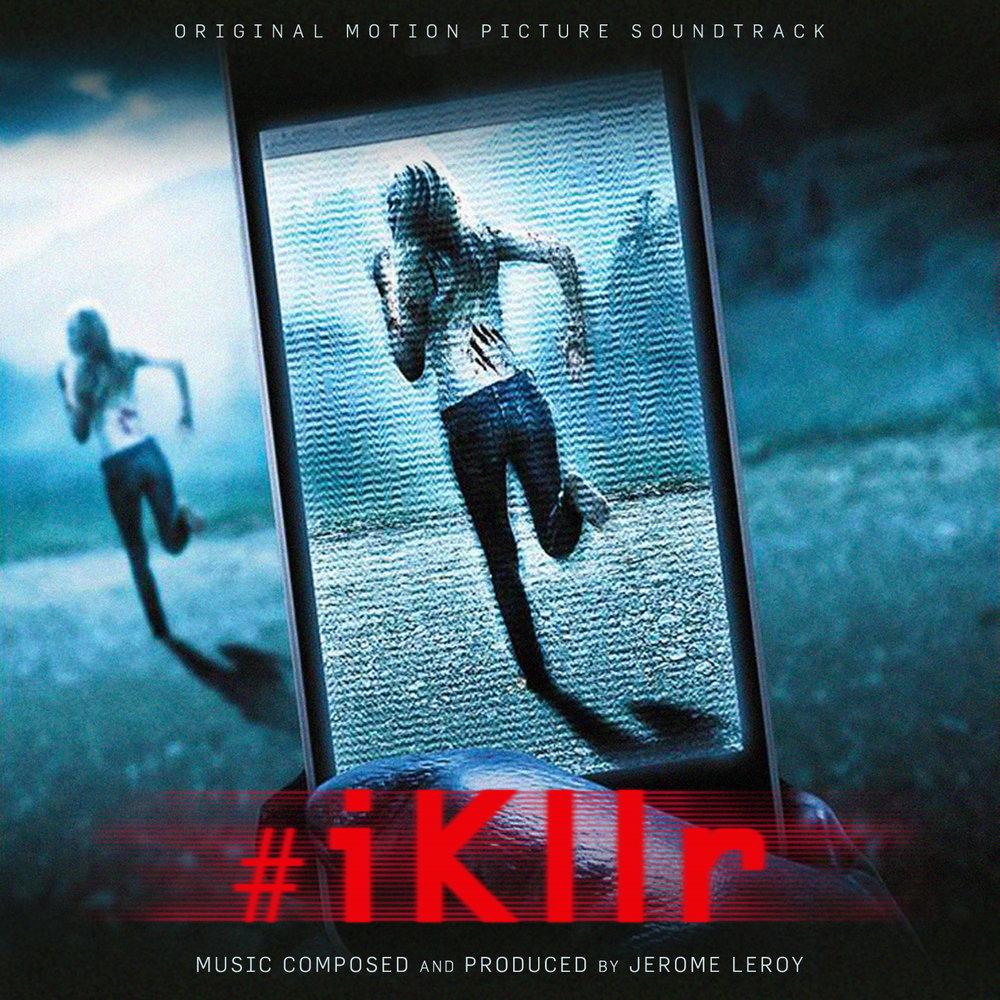 #iKllr - Original Motion Picture Soundtrack (Cover Art) 1600px.jpg