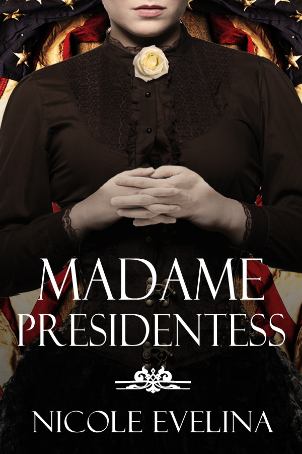 Madame Presidentess eBook Cover No Quote Large