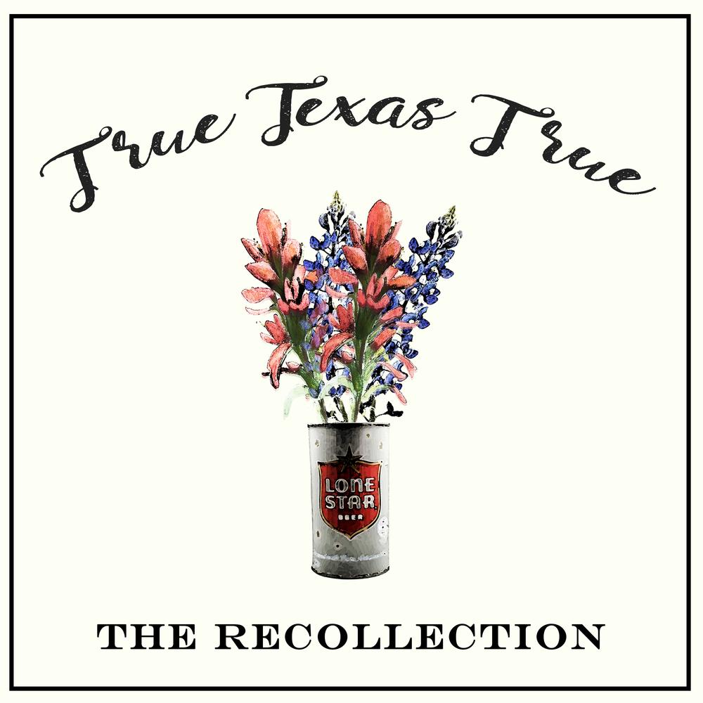 True Texas True EP- 2019 Release