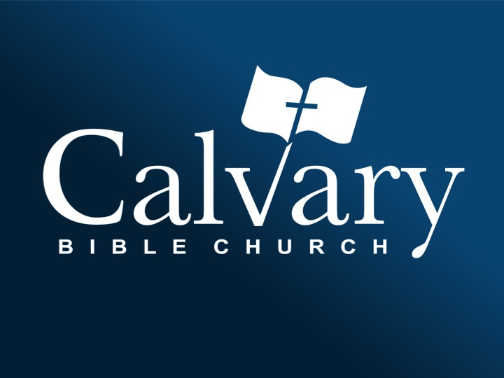 Sermons — Calvary Bible Church