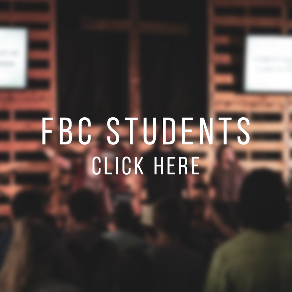 FBC STUDENTS - This group ranges from 7th-12th grade. The focus of this ministry is to help teenagers develop their own faith in Jesus Christ. To learn more about this opportunity visit the student page.