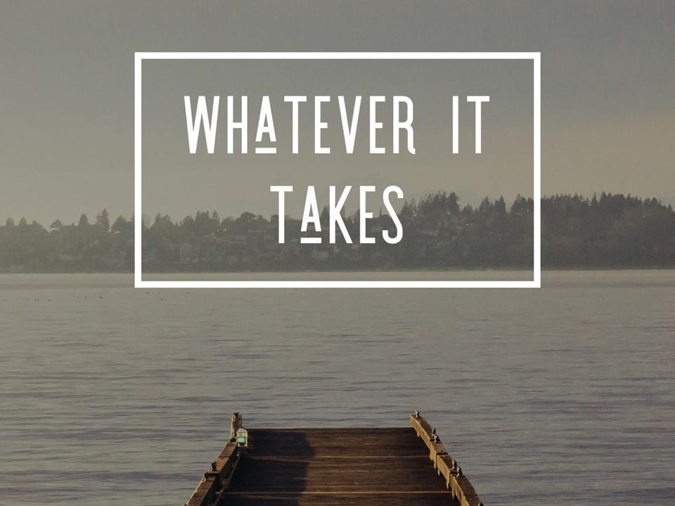 Whatever it Takes.jpg