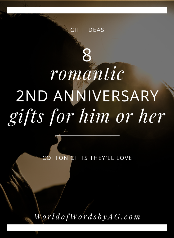 2nd Anniversary Gift Ideas for Him or Her  sc 1 st  World of Words by Alicia N Green & 2nd Anniversary Gift Ideas for Him or Her u2014 World of Words by Alicia ...