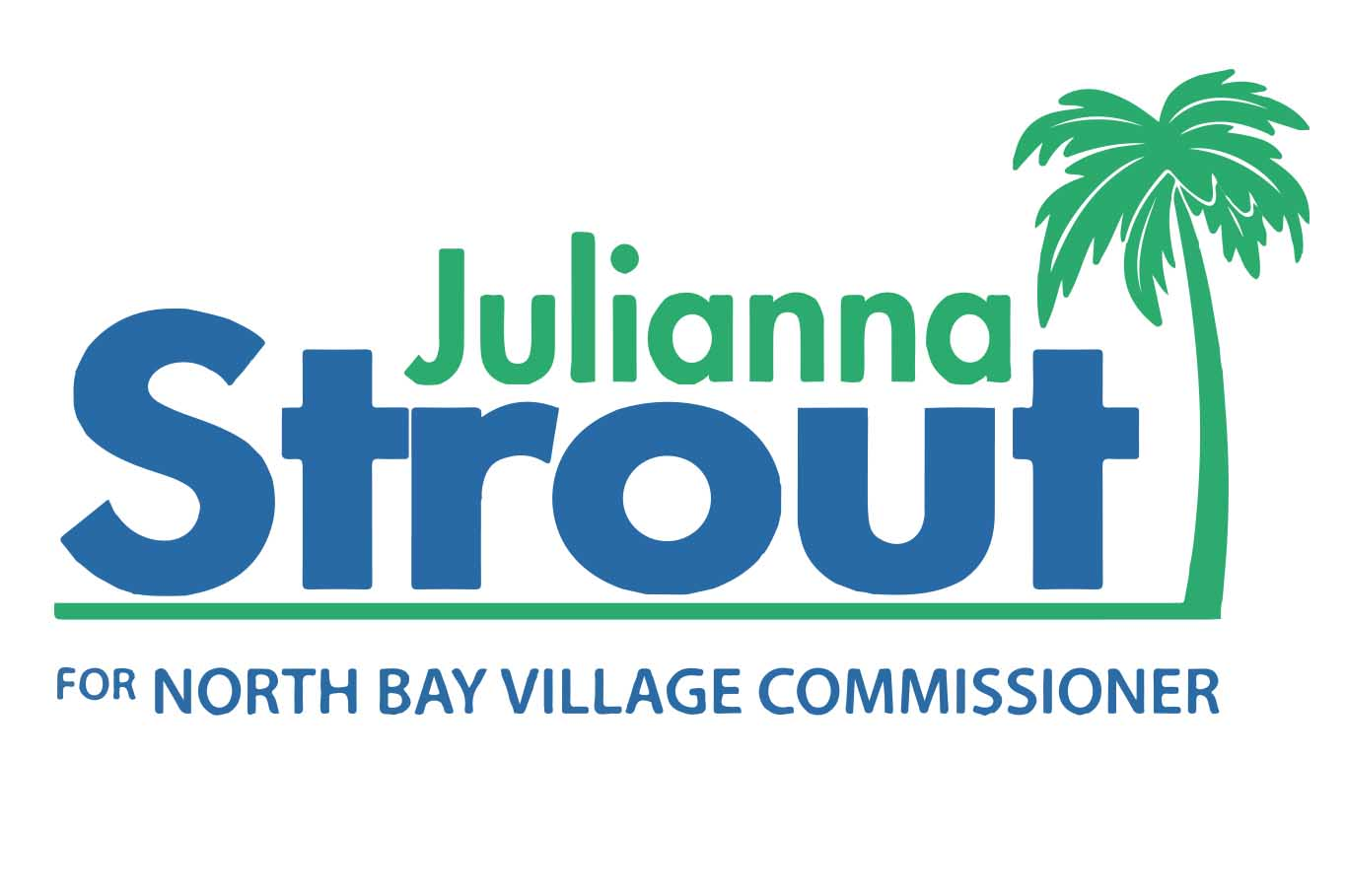 Julianna FOR Commissioner of North Bay Village