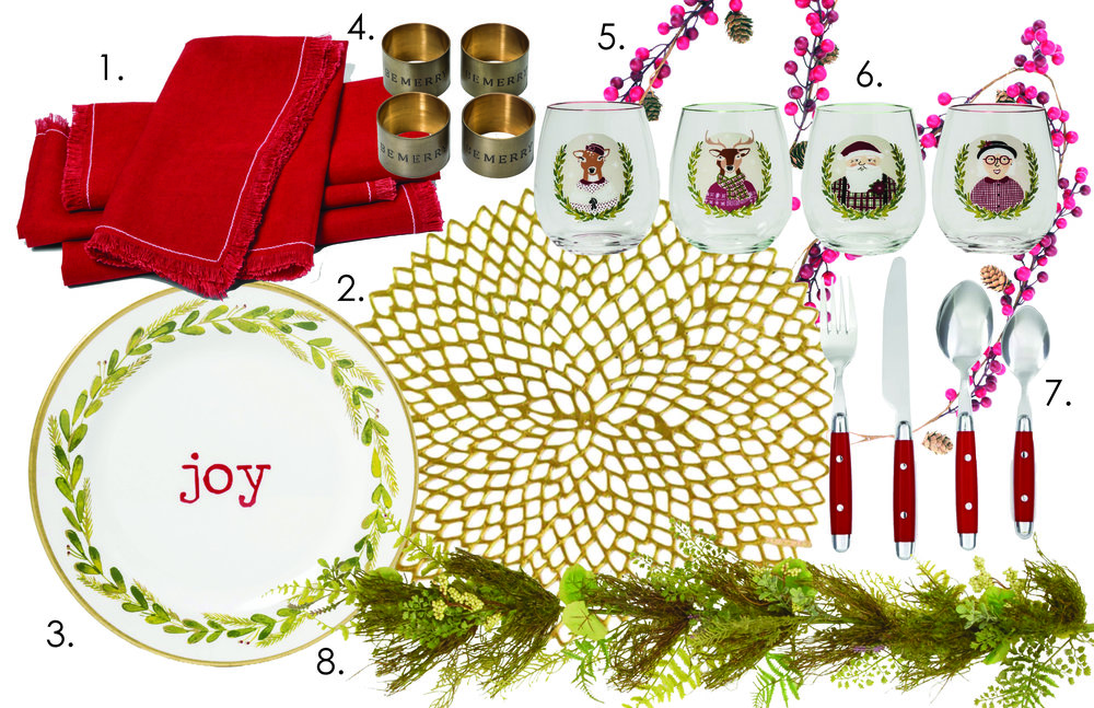 1.  Red Linen Napkins   2.  Dahlia Floral Placemat   3.  Joy Plastic Dinner Plates   4.  Be Merry Napkin Rings   5.  Berry Table Garland   6.  Plastic Stemless Holiday Wine Glasses  (I've also  linked plastic cups here  if you are having a hard time envisioning your toddler drinking from a fake wine glass)  7.  Jubilee Flatware   8.  Fern and Lavender Garland