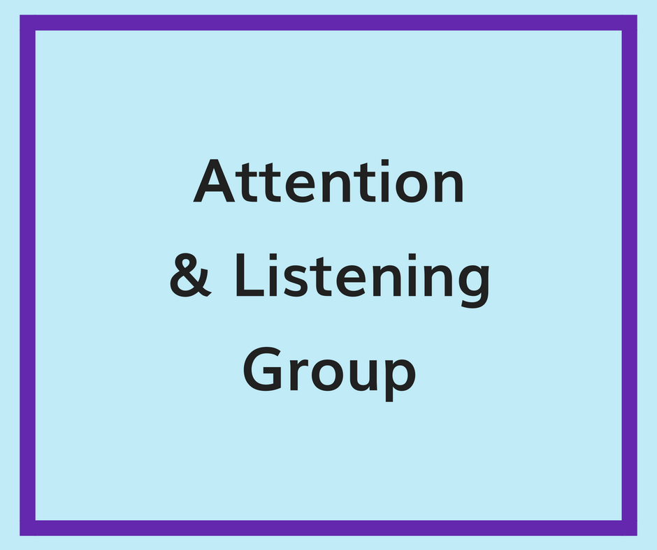 attention and listening group