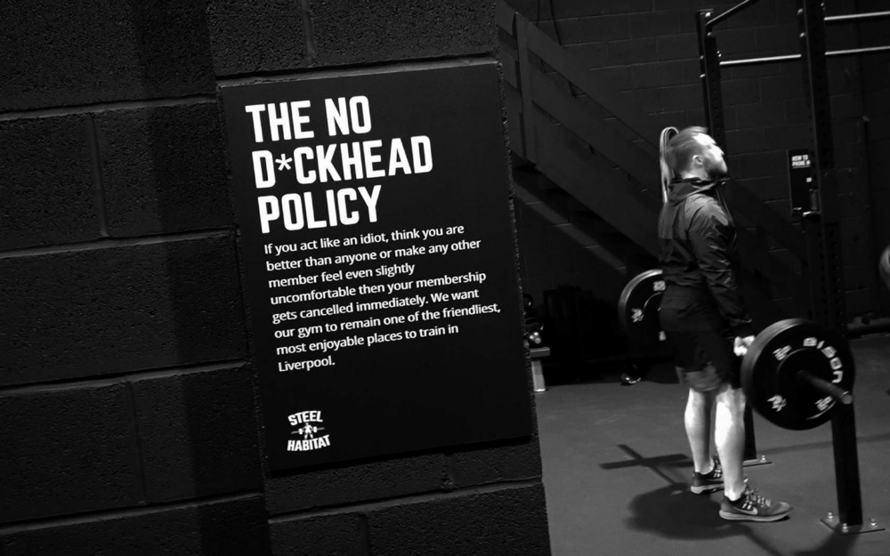 We Have A No D*ckhead Policy - If you act like an idiot, think you're are better than anyone or make any other member feel even slightly uncomfortable then your membership gets cancelled immediately. This means our gyms are always friendly, enjoyable places to train.