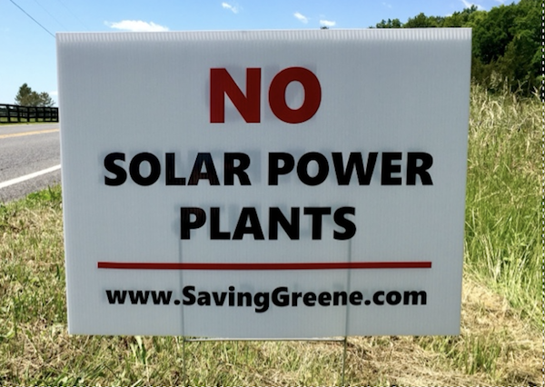 "Contact us if you are interested in posting a sign on your property. Lawn signs protesting utility-scale solar plants are available. To request a sign, please send e-mail to SavingGreene@gmail.com. The signs are 18""x24"". A $10 donation per sign would be appreciated and signs will be available at Heartland Realty on Reed Street for distribution."