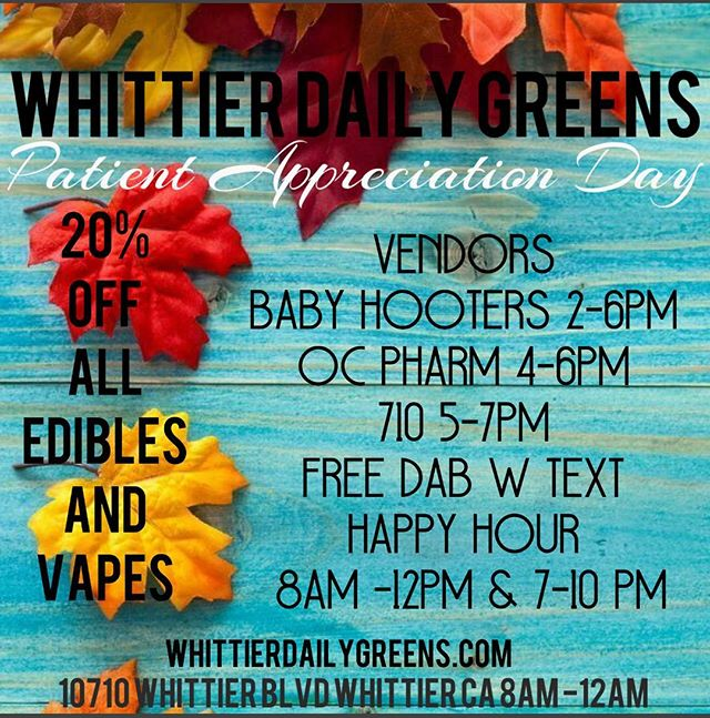 GOOD MORNING WHITTIER!🌅💚🍁 COME BY FOR THESE UNBEATABLE DEALS TOMORROW, ALL DAY! 🚨🚨OCTOBER 4TH🚨🚨 20% off all edibles and vapes!!! Vendors in house!!! Be there or be square!!! #whittier #stoned #faded #bud #dabs #weed #discount #meds #cannabiscommunity #stoner #smokeweed #420